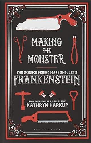Making The Monster The Science Behind Mary Shelley S Fra Https Www Amazon Co Uk Dp 1472933737 Ref Cm Mary Shelley Frankenstein Mary Shelley Frankenstein