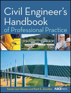 Civil Engineer S Handbook Of Professional Practice Free Pdf Books In 2021 Civil Engineering Books Civil Engineering Handbook Civil Engineering