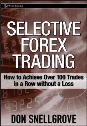 Selective Forex Trading Forex Learntotradeit Forexcurrency