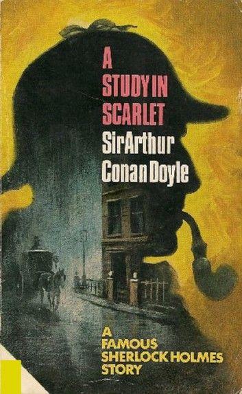 A Study In Scarlet Illustrated Ebook By Arthur Conan Doyle Rakuten Kobo Sherlock Holmes Book A Study In Scarlet Conan Doyle