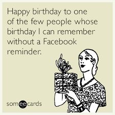 Image Result For Someecards Birthday
