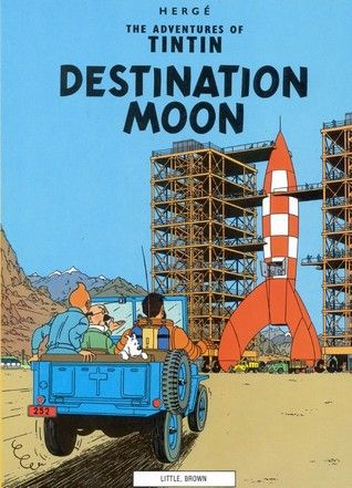 Destination Moon Tintin 16 The Classic Graphic Novel Professor Calculus Is Building A Rocket But Tintin Quickly Realizes That Th Tintin Comic Books Books