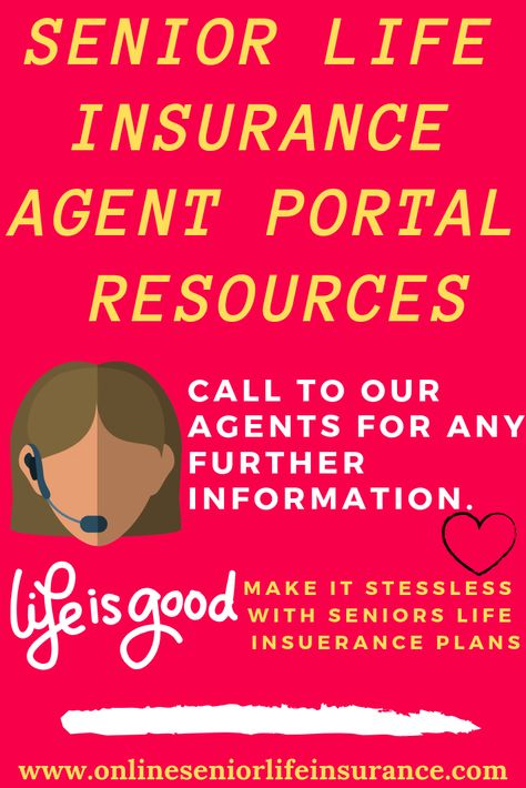 Senior Lifeinsurance Agent Prtal Resources This Application Is A