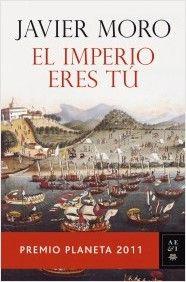 """EL LIBRO DEL DÍA:  """"El imperio eres tú"""", de Javier Moro.  ¿Has leído este libro? ¿Nos ayudas con tu voto y comentario a que más personas se hagan una idea del mismo en nuestra web? Éste es el enlace al libro: http://www.quelibroleo.com/el-imperio-eres-tu ¡Muchas gracias! 29-5-2013"""