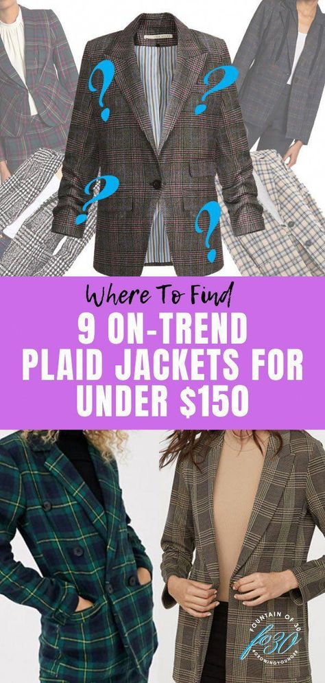 We found 9 on-trend plaid jackets for under $150. Some are under $50! #fashion #fallfashion #jackets #over40 #over40style #looksforless #plaid #shopping #fashionideasover40