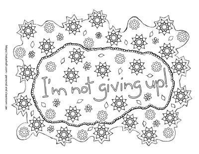 I M Not Giving Up Inspirational Quote Coloring Page Click Through To Download 21 Coloring Pages Inspirational Unicorn Coloring Pages Mermaid Coloring Pages