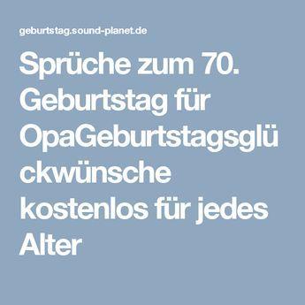 Spruche Zum 70 Geburtstag Fur Opageburtstagsgluckwunsche