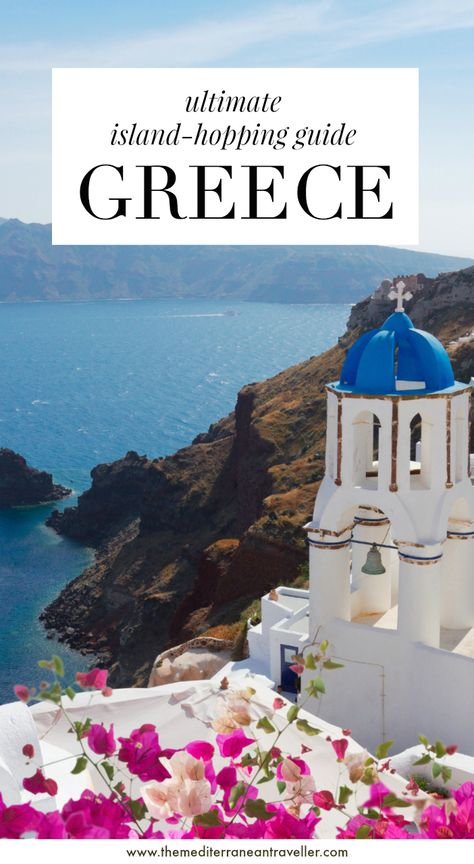 Greece - Ultimate Island-Hopping Guide