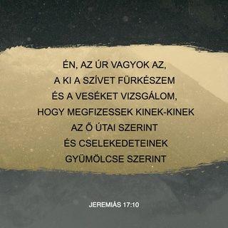 idézetek búcsúzásra Jeremiás 17:10 HUNK Karoli Bible 1908 | Bible apps, Bible, King
