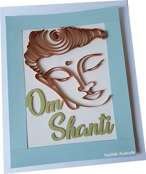 Budha Om Shanti Quilling