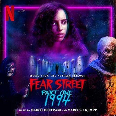 Netflix' Fear Street Part One 1994 OST   Soundtrack Tracklist