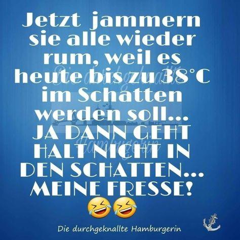 Pin Von Rainer Schmidt Auf Witzig Hitze Lustig Lustige Spruche Guten Morgen Lustig