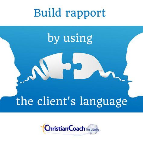 coachingtip: build rapport by using the client's language ...