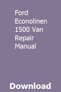 Ford Econolinen 1500 Van Repair Manual Repair Manuals Chilton
