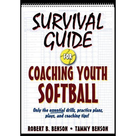 Survival Guide For Coaching Youth Sports Survival Guide For Coaching Youth Softball Paperback In 2020 Youth Softball Coaching Youth Sports Youth Sports