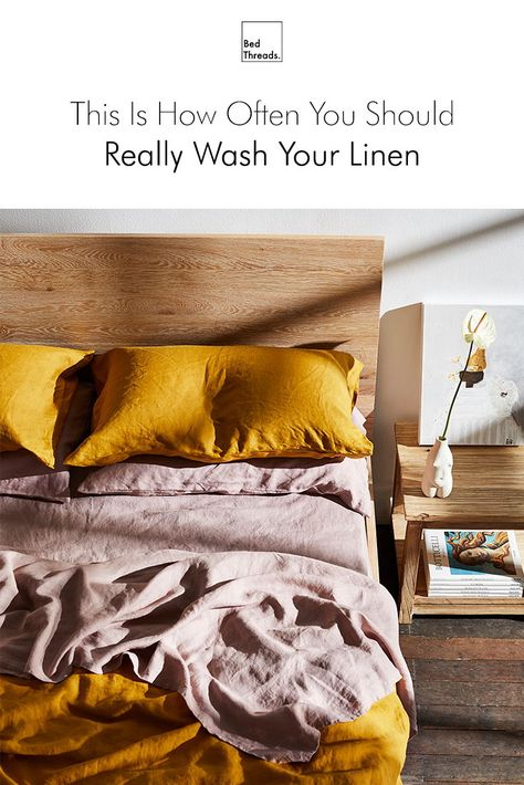 This Is How Often You Should Really Wash Your Linen In 2020 Linen Bed Sheets Quality Bedding Linen Sheets