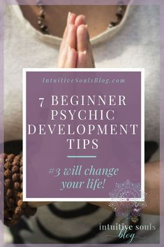 These beginner psychic development tips will make your intuitive journey feel Divine, effortless, and fun! Tip number 3 will OMG change.your.life. #intuitivesoulsblog