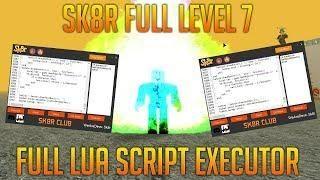 FULL LUA SCRIPT EXECUTOR] NEW ROBLOX HACK/EXPLOIT SK8R FULL LUA