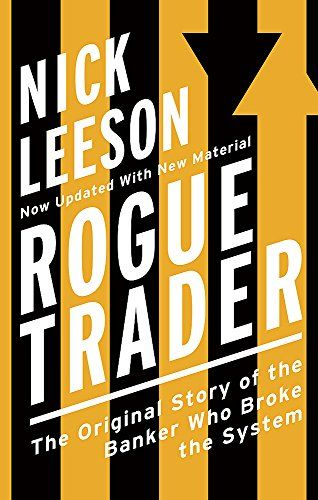 Rogue Trader Pdf Free Download With Images Nick Leeson Rogue
