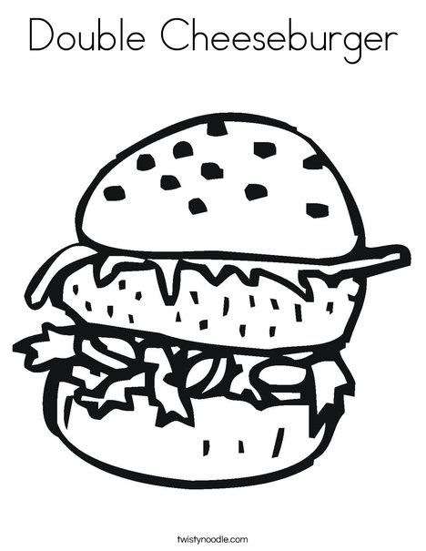Double Cheeseburger Coloring Page Coloring Page Template Printing Printable Food Coloring Pages For Food Coloring Pages Coloring Pages Coloring Pages For Kids