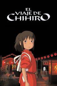 Ver El Viaje De Chihiro Online Pelicula Completa En Latino Spirited Away Movie Away Movie Spirited Away