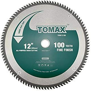 Tomax 12 Inch 100 Tooth Atb Fine Finish Saw Blade With 1 Inch Arbor Saw Blade Circular Saw Blades Sliding Compound Miter Saw