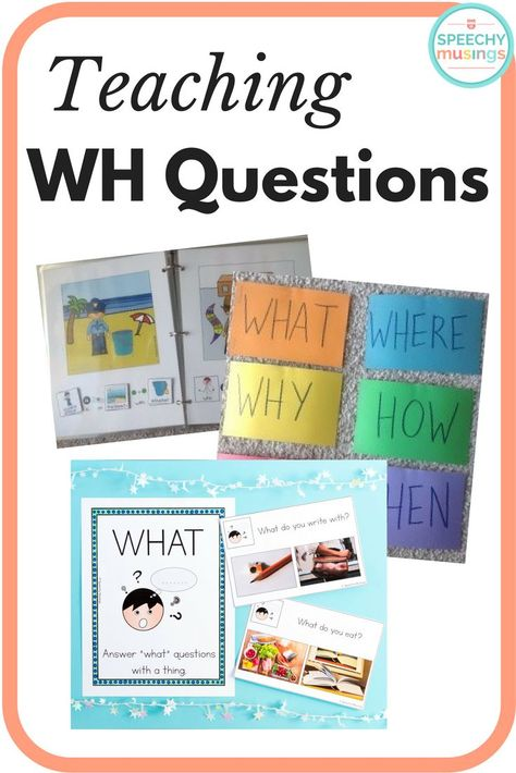 Teaching WH Questions | Speechy Musings