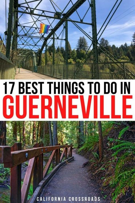17 Fun Things to Do in Guerneville, CA