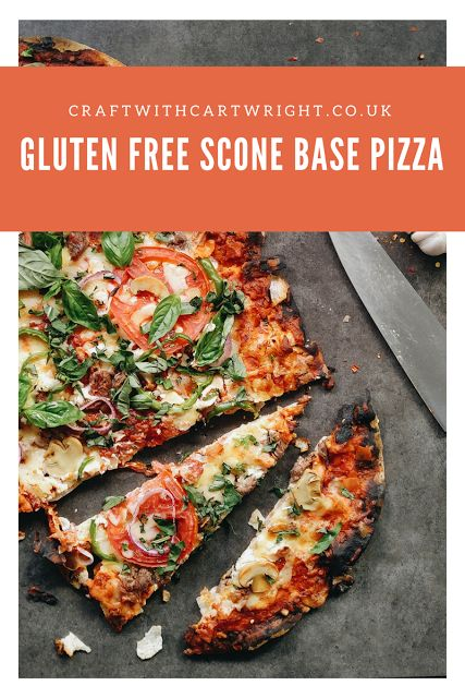 Gluten Free Scone Based Pizza Recipe Food Recipes Meal