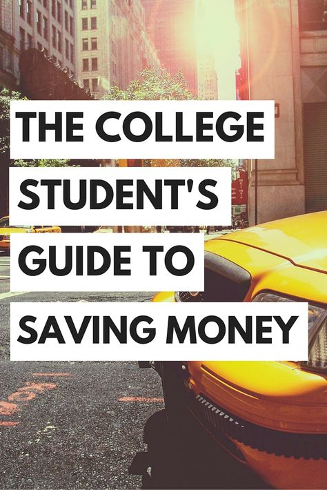 The College Student's Guide to Saving Money