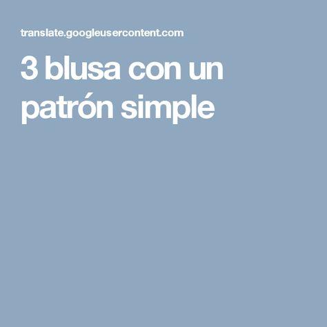 3 blusa con un patrón simple