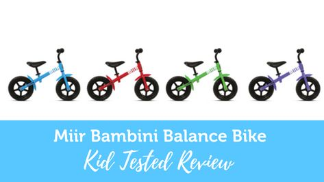 Miir Bambini Balance Bike Review Bike Reviews Balance Bike