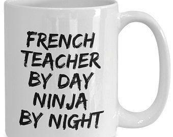 Funny French Teacher Mug Best French Teacher Ever French Etsy Funny French Presents For Teachers Gift Quotes