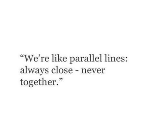 Uploaded by Sandra Wåhlén. Find images and videos about quote, love and close on We Heart It - the app to get lost in what you love.