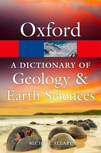 A Dictionary Of Geology And Earth Sciences Earth Science Geology Science Books