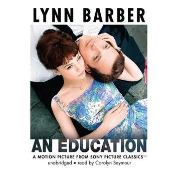An Education Audiobook By Lynn Barber Rakuten Kobo Good Movies Carey Mulligan Favorite Movies
