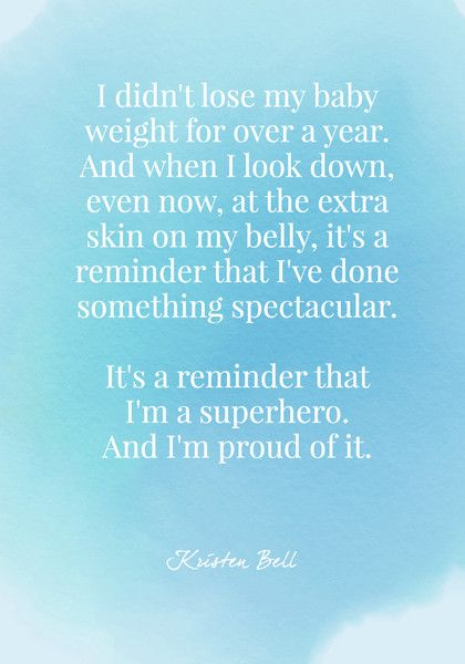 It's a reminder that I've done something spectacular. It's a reminder that I'm a superhero. And I'm proud of it. - Kristen Bell - Body Positive Quotes - Photos