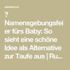 Namensgebungsfeier Fürs Baby So Sieht Eine Schöne Idee