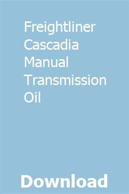 Freightliner Cascadia Manual Transmission Oil Freightliner Freightliner Cascadia Manual Transmission