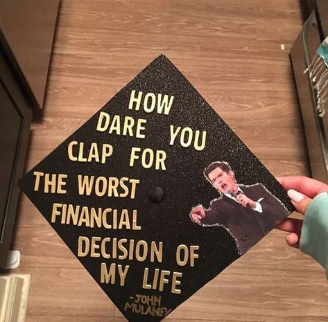 John Mulaney grad cap John Mulaney grad cap More from my site I thought you guys would like my sisters college graduation cap Funny Grad Cap Ideas, Funny Graduation Caps, Graduation Cap Designs, Graduation Cap Decoration, Graduation Cap Tassel, Graduation Diy, High School Graduation, Cap College, Cap Decorations