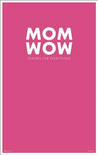 Mom Wow - Mouths of Mums love this poster - WoW MoM - Happy Mothers Day