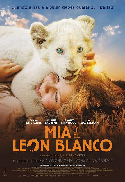 Mia Y El León Blanco 2018 Tt4844148 Leon Blanco Películas Completas Gratis Lion Pelicula