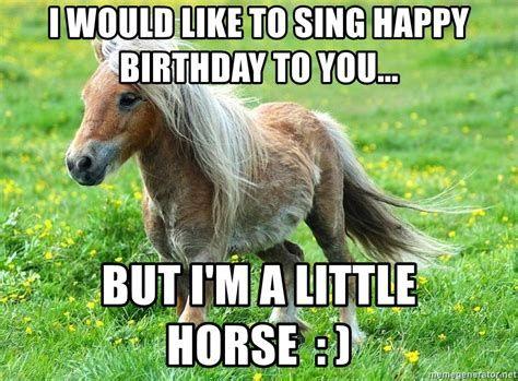 15 Hilarious Happy Birthday Horse Meme Photos Nine Bro Happy Birthday Funny Happy Birthday Horse Happy Birthday Animals Funny