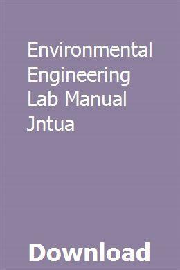 Environmental Engineering Lab Manual Jntua | costbomasig
