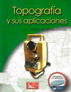 Topografia Y Sus Aplicaciones Descargar Gratis Desde Geolibrospdf Topografia Libros De Topografia Autocad Planos