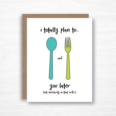 Be cute and also say exactly what you mean: 23 Unconventional And Funny Valentines For That Special Person
