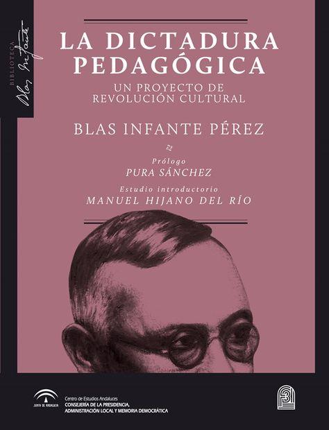 53 Ideas De Blas Infante Infante Andalucía Estado Democratico
