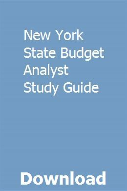 New York State Budget Analyst Study Guide Guided Practice Life