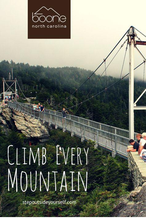Climb every mountain. #stepoutsideyourself #startyouradventure #boonenc