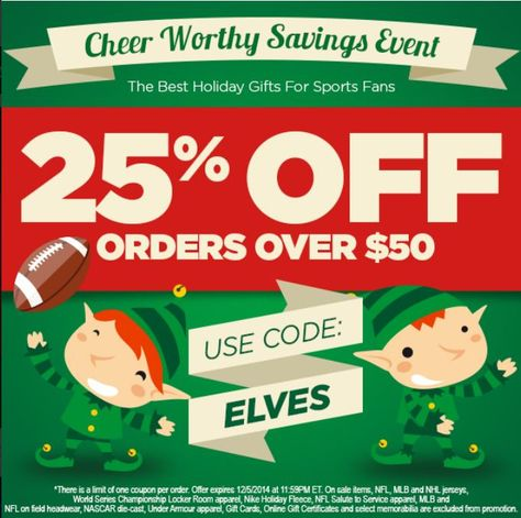 Deck the halls with SAVINGS! Use the code: ELVES to receive 25% your order over $50